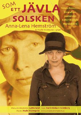 Soppteater: Som ett jävla solsken – Musikteater om Ester Blenda Nordström